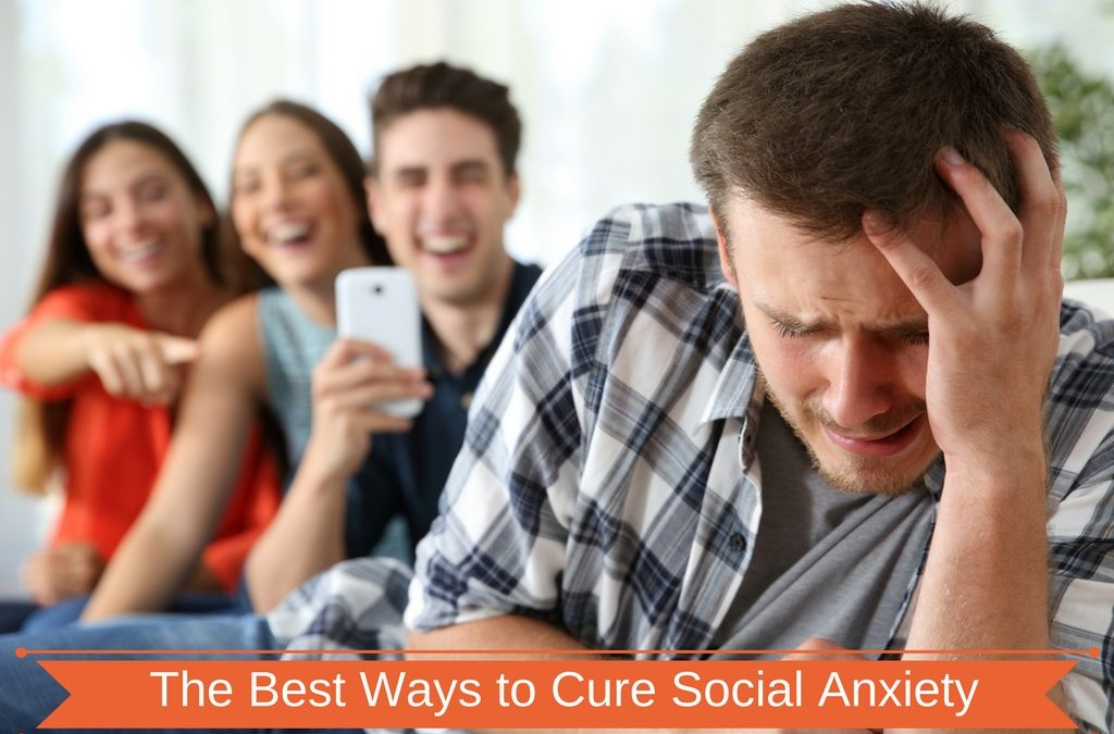 The Best Ways to Cure Social Anxiety