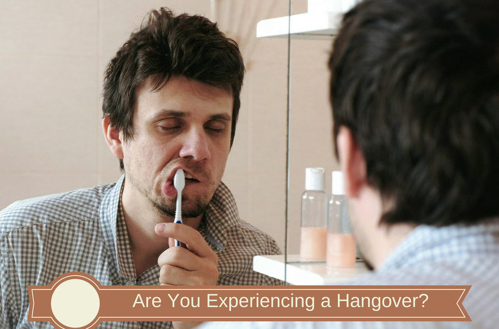 Are You Experiencing a Hangover?
